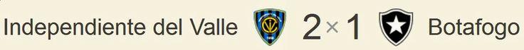 Blog Esportivo do Suiço: Botafogo leva gol no fim e perde para Independiente-EQU