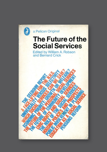 21 best bruce robertson images on pinterest book covers cover pelican a1227 the future of the social services 1970 cover design by germano fandeluxe Images