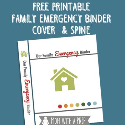 Get started making your own Family Emergency Binder with this free printable cover and spine insert from Momwithaprep.com!