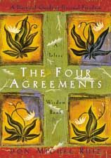 The Four Agreements - so simple.  It's a real life changer!