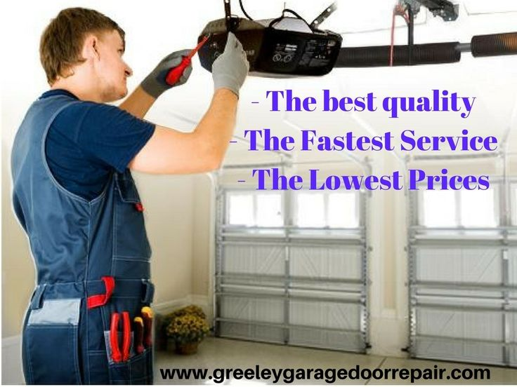 Garage Door Repair and Installation Experts in Greeley, Co    - The best quality  - The Fastest Service  - The Lowest Prices    CALL us at (970) 673-0951 WWW.GreeleyGaragDoorRepair.Com