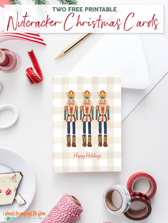 Free Printable Nutcracker Christmas Cards Free Christmas Printables Nutcracker Christmas Card Diy Christmas Cards