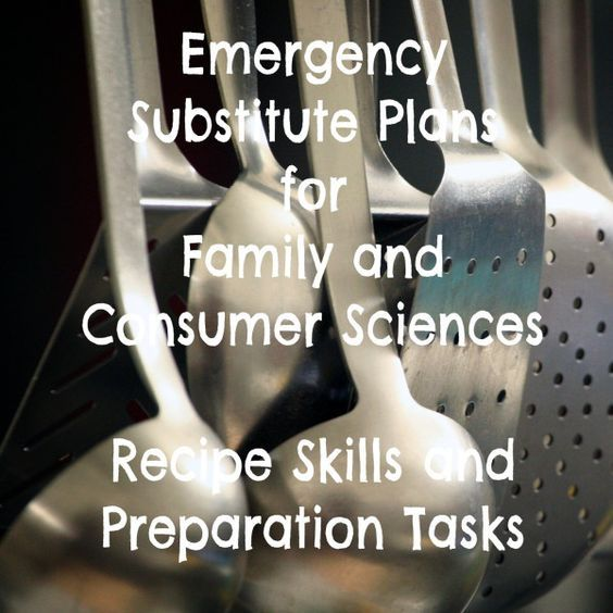 Emergency substitute plans for Family and Consumer Sciences/Home Economics Teachers. Has students learning and practicing recipe skills and preparation tasks which are relevant to many classes. Get well soon!