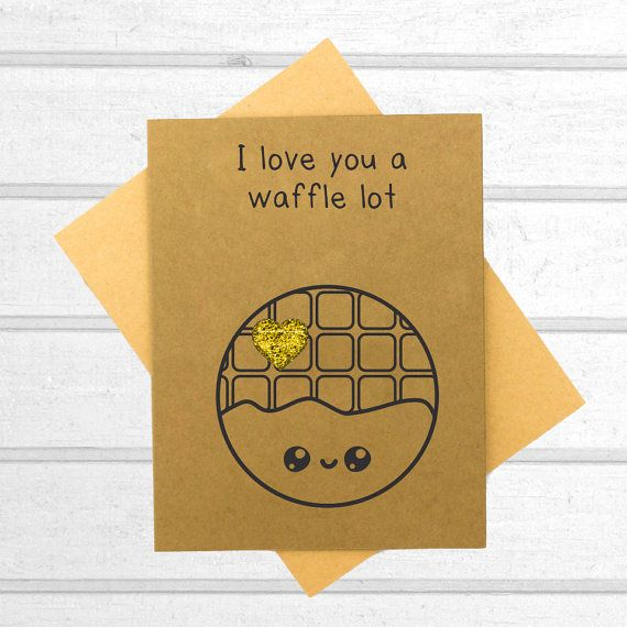 Waffle Love Card - Funny Greeting Card - Boyfriend Card - Pun Card - Blank Card - Funny Friend Card - Cute Card - Valentines - Anniversary