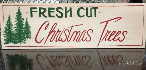How to paint your own Fresh Cut Christmas Tree Sign