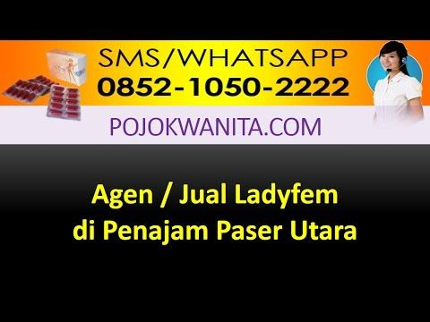 LADYFEM KAPSUL DI KALIMANTAN TIMUR: Ladyfem Penajam Paser Utara | Jual Ladyfem Penajam...