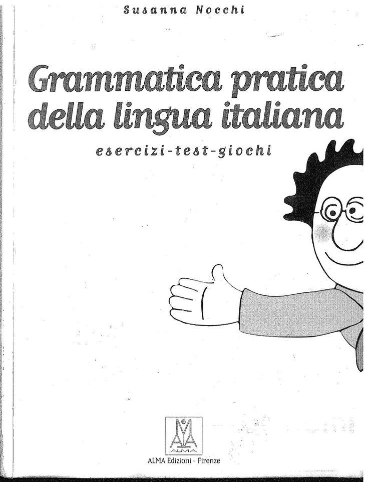 Grammatica pratica  Grammatica italiana