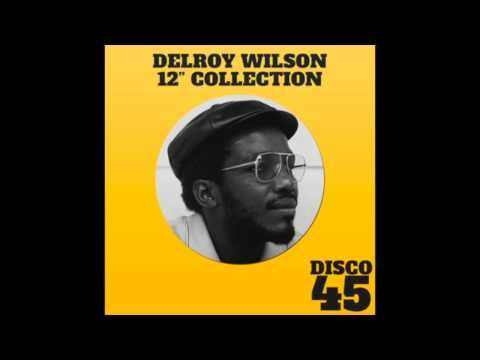 "Delroy Wilson 12"" Collection (Full Album) - YouTube"