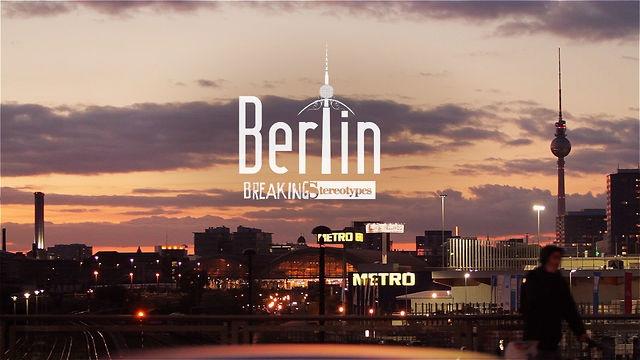 Berlin - Breaking Stereotypes