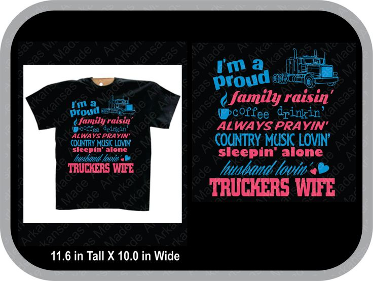 Proud Trucker wife shirt, I'm a proud family raisin, coffee drinkin, always prayin, country music lovin, sleeping alone, husband lovin' wife - pinned by pin4etsy.com