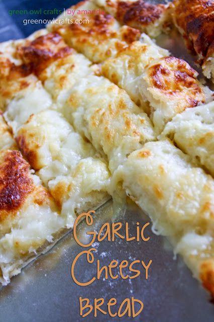 Garlic Cheesy Bread  http://www.greenowlcrafts.com/2013/03/garlic-cheesy-bread.html