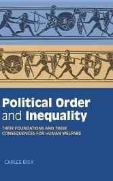 Political Order and Inequality: Their Foundations and their Consequences for Human Welfare (Cambridge Studies in Comparative Politics) Hardcover ? Import 23 Feb 2015