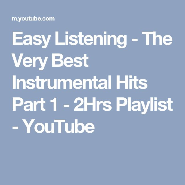 Easy Listening - The Very Best Instrumental Hits Part 1 - 2Hrs Playlist - YouTube