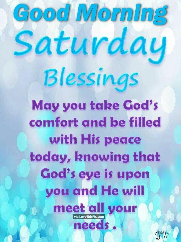 Pin By Ahealthieryou On Weekend Greetings In 2020 Good Morning Saturday Good Morning Happy Saturday Saturday Morning Quotes