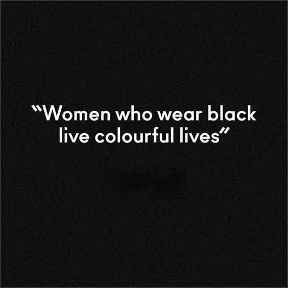 Wear black.