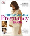 The Day by Day Pregnancy Book cover