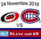 Ticket  2016-11-24  Carolina Hurricanes at Montreal Canadiens Tickets  WHITES 326BB #deals_us