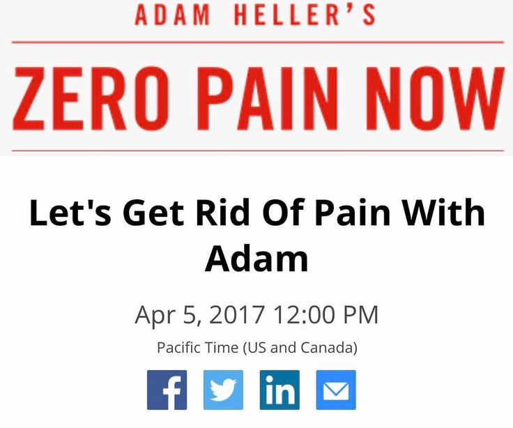 Lets Get Rid of Pain Webinar with Adam Heller creator of the Zero Pain Now (Pain Elimination Program). Adam will be doing a webinar on Wednesday April 5th at 12 pm Pacific Time. He will be answering your questions about chronic pain elimination. As the Chief Medical Consultant for Zero Pain Now I will also be attending. You dont want to miss this! Adam is the worlds leading expert on how to quickly and easily eliminate months years or even decades of chronic pain without needing any ongoing…