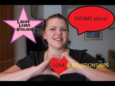English idioms & phrasal verbs about  ♥LOVE♥