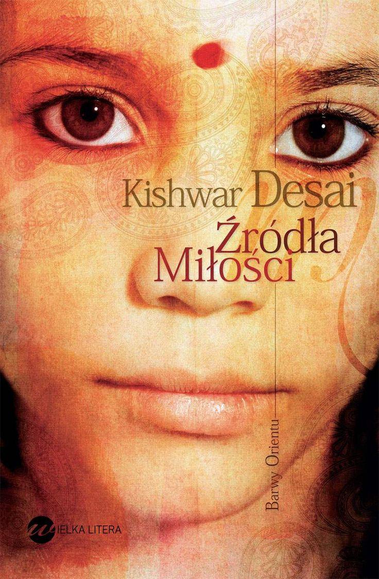 Źródła miłości - eBook (mobi, epub, pdf) - Kishwar Desai - UpolujEbooka.pl
