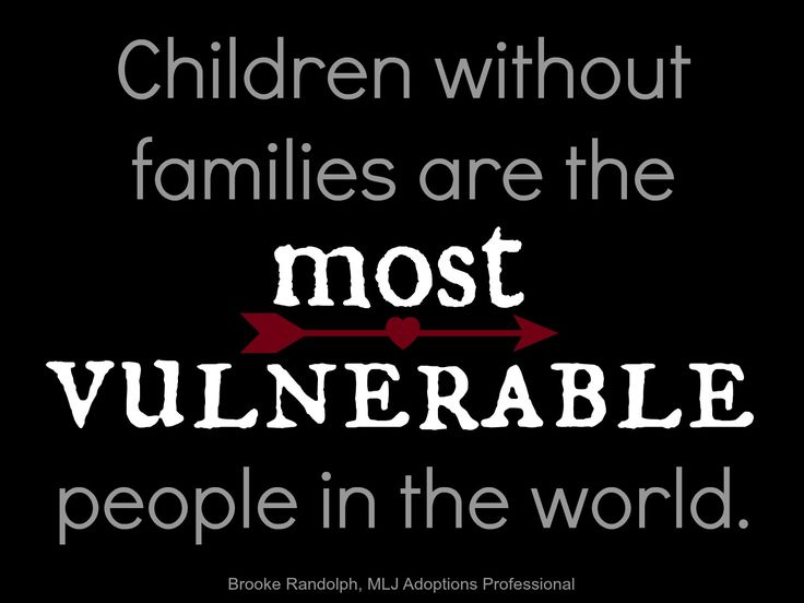 """""""Children without families are the most vulnerable people in the world"""" - Brooke Randolph   MLJ Adoptions   Adoption Quotes"""
