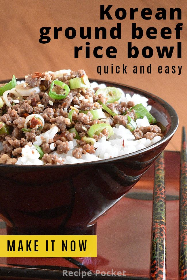 Easy Korean Ground Beef Rice Bowl On The Table In 20 Min Recipe In 2020 Beef Rice Bowl Recipe Ground Beef Rice Ground Beef