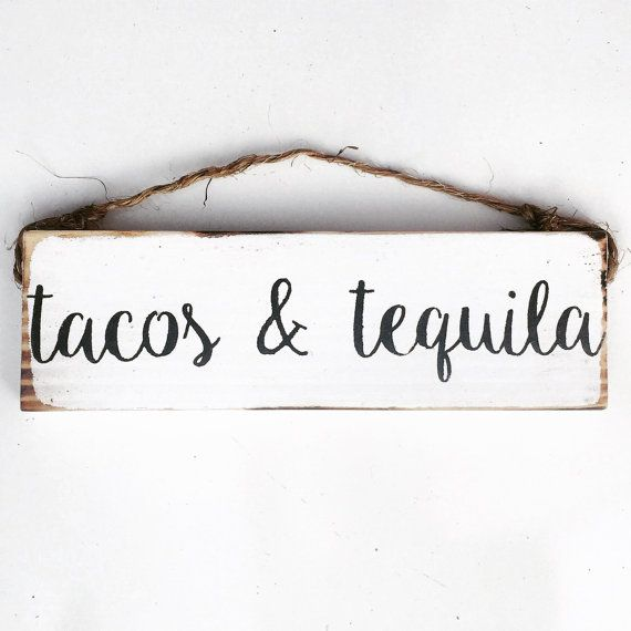 Tacos and Tequila / wall art / wood sign / by SeaGypsyCalifornia