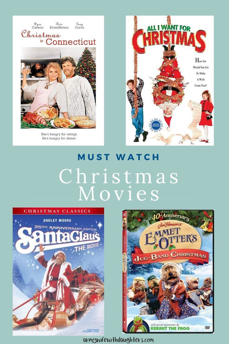 Old Christmas Movies You Need To Watch Army Wife With Daughters Old Christmas Movies Old Christmas Christmas Movies