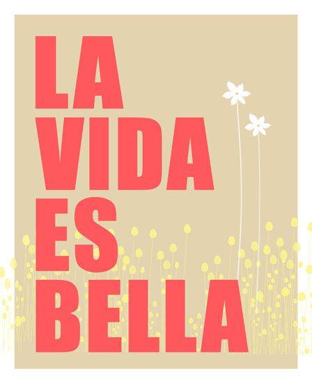 La Vida es Bella  8 x 10 by EinBierBitte on Etsy, $16.50
