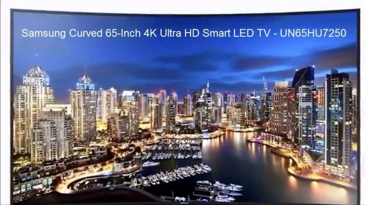 Samsung Curved 65 Inch 4K Ultra HD Smart LED TV - UN65HU7250 Review https://www.youtube.com/watch?v=1K9U8zuqXOQ