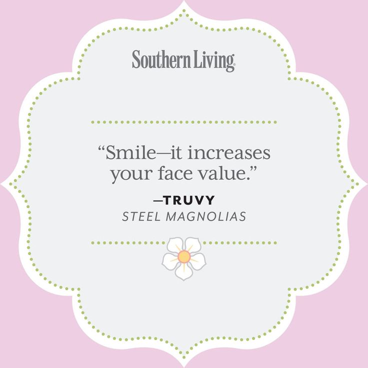 Our Favorite Steel Magnolias Quotes - 25 Colorful Quotes from Steel Magnolias - Southernliving. null