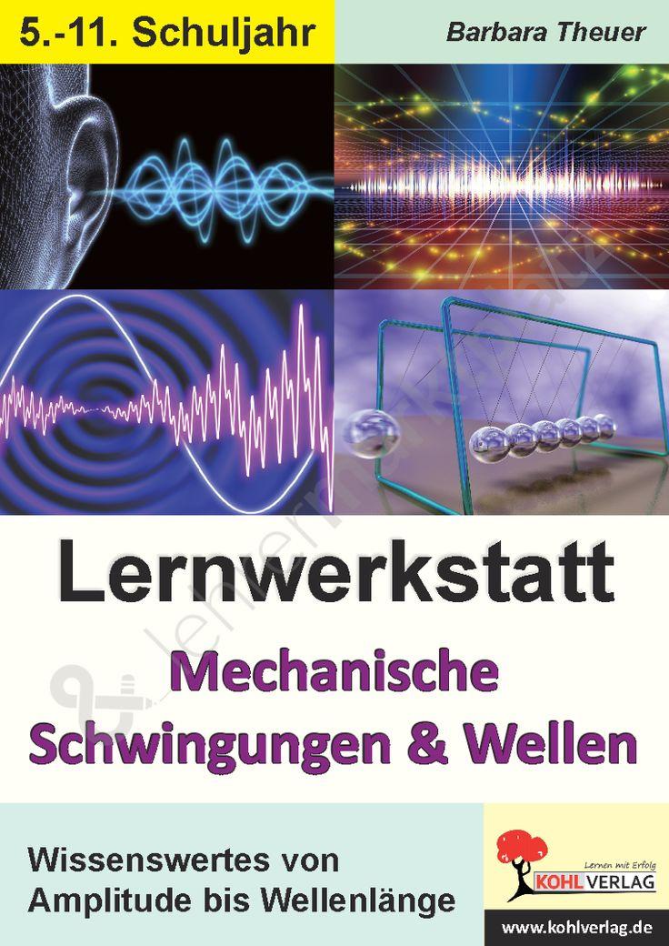 Lernwerkstatt Mechanische Schwingungen und Wellen