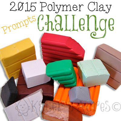 PROMPTS for the 2015 Polymer Clay Challenge | If you are stuck & don't know what to do, this might help #2015PCChallenge