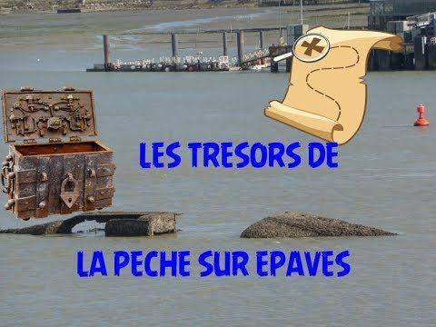 Tresors Des Epaves Recherche Et Techniques Pour Pecher Les