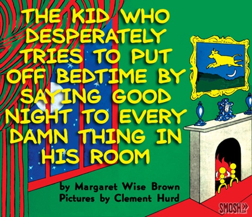 20 Popular Books Given Absolutely Horrible Titles!: Goodnight Moon, Funny Stuff, Popular Books, Funnies, Horrible Title, Alternate Titles, Titles Smosh, Kid