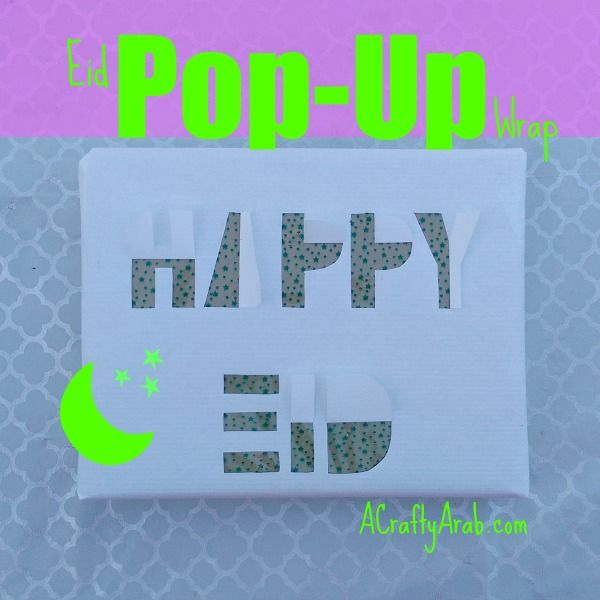 A Crafty Arab: Happy Eid Pop-Up Wrap {Tutorial}. Eid Al Adha is September 12th, 2016. This holiday is celebrated by Muslims around the world.   We have a very special someone in our life who recently performed hajj and we wanted to give them a book as a gift.  To wrap our gift, we  decided to cut out the words Happy Eid in …