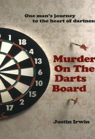 Portico Murder on the Darts Board Murder on the Darts Board Phil The Power Taylor. Eric The Crafty Cockney Bristow. Andy The Viking Fordham.To this great hall of fame, add another name: Justin (Barcode EAN = 9781906032043) http://www.comparestoreprices.co.uk/december-2016-week-1/portico-murder-on-the-darts-board.asp