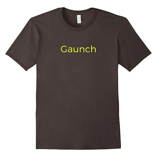 Gaunch T Shirt