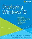 Free Kindle Book -   Deploying Windows 10: Automating deployment by using System Center Configuration Manager