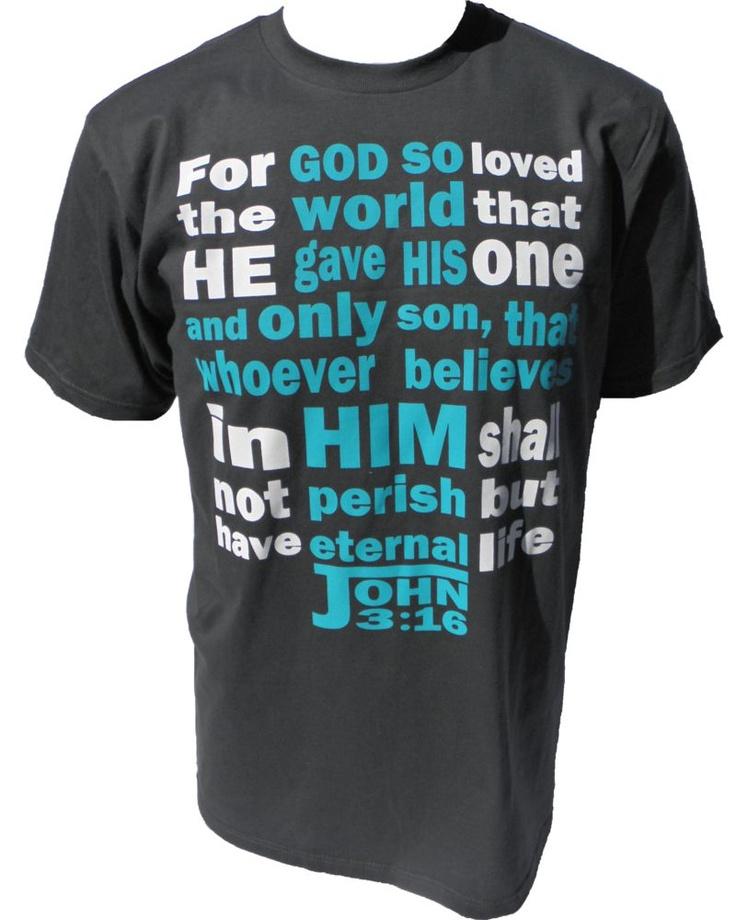 Share you faith with a John 3:16 Christian T-Shirt