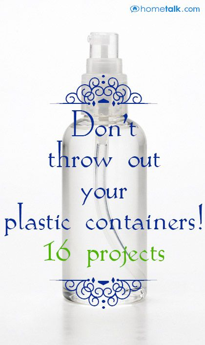 {16 Plastic Container Projects} you've got to try!