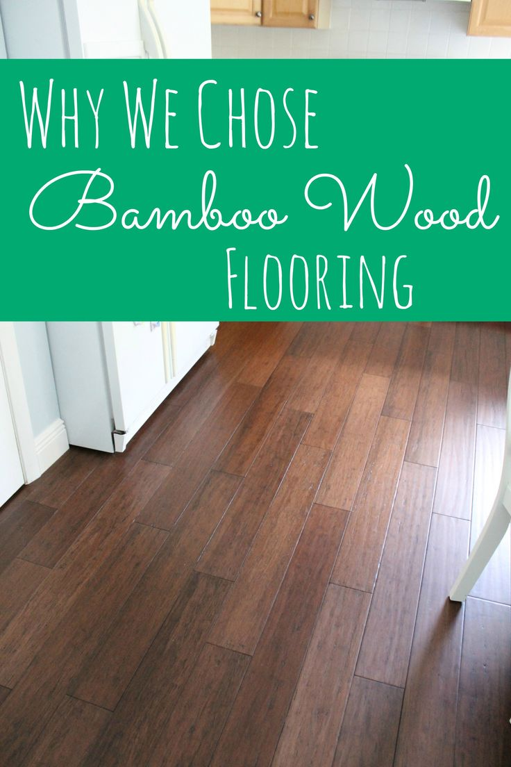 Why We Chose Bamboo Flooring (Before and After Photos!)