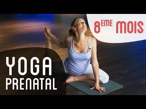 Yoga Prénatal : 8ème mois de grossesse - YouTube
