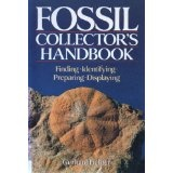 Fossil Collector's Handbook: Finding, Identifying, Preparing, Displaying (Paperback)By Gerhard Lichter