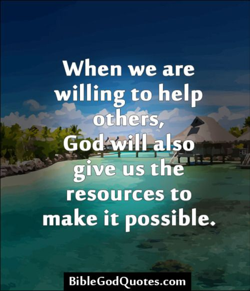 Bible Quotes About Helping People: 1000+ Images About Bible And God Quotes On Pinterest
