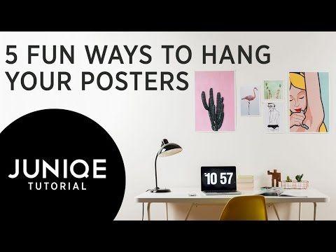 5 Fun Ways To Hang Your Posters | JUNIQE Tutorial - YouTube