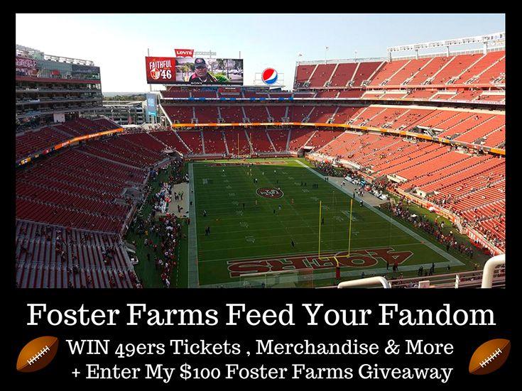 Foster Farms Feed Your Fandom - Win 49ers Tickets + $100 Foster Farms Giveaway #FeedYourFandom