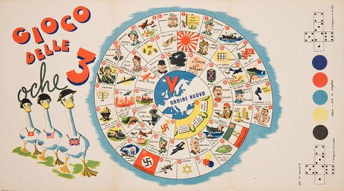 Gioco delle 3 oche (Game of the 3 geese). 1944  Toy companies in both Axis and Allied countries produced board games, puzzles, and toys that made World War II seem fun. Italian children could play Gioco delle 3 oche, an allegorical game depicting the enemy as silly geese ready for slaughter.