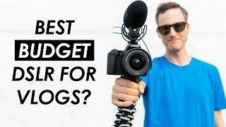Best Budget DSLR for Vlogging?  Canon SL2 Vlog Test and Review