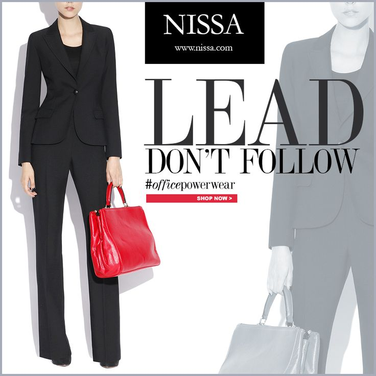 LEAD, don't follow! NISSA Office Wear. www.nissa.com  #officepowerwear #nissa #officewear #officestyle #style #fashion #fashionista #blazer #trousers #black #red #bag #lead #leader #bosslady #boss #bossy #power